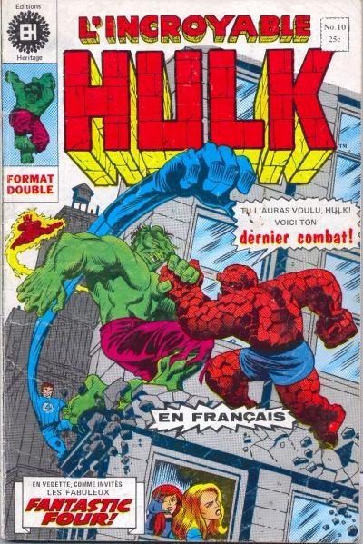 Couverture de L'incroyable Hulk (Éditions Héritage) -10- voici ton dernier combat