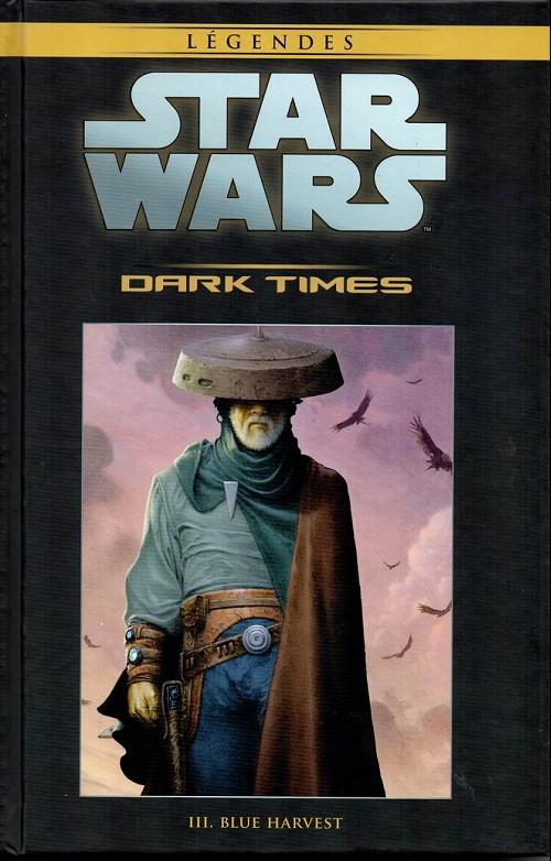 Couverture de Star Wars - Légendes - La Collection (Hachette) -5738- Dark Times - III. Blue Harvest