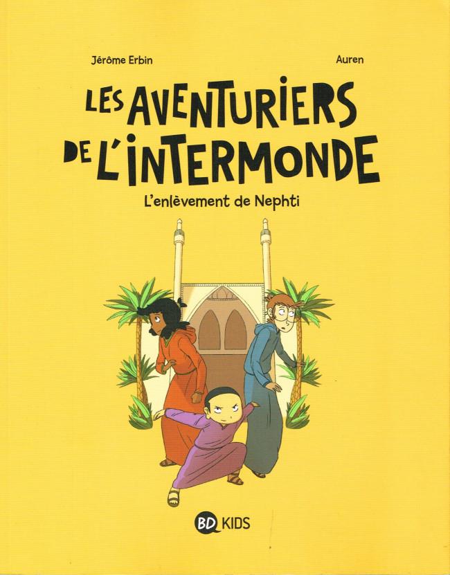 Couverture de Les aventuriers de l'intermonde -3- L'Enlèvement de Nephti
