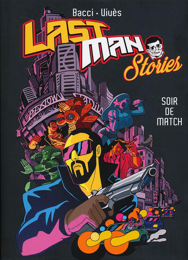 Couverture de LastMan Stories -1- Soir de match