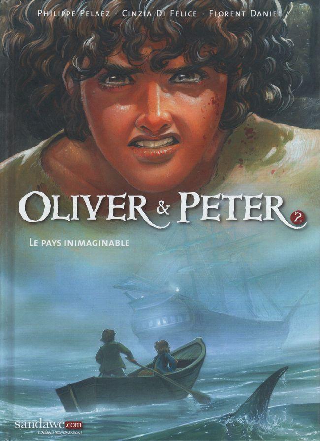 Couverture de Oliver & Peter -2- Le Pays inimaginable
