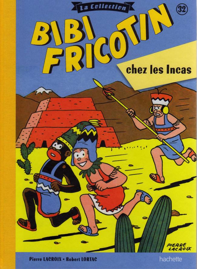 Couverture de Bibi Fricotin (Hachette - la collection) -32- Bibi Fricotin chez les Incas