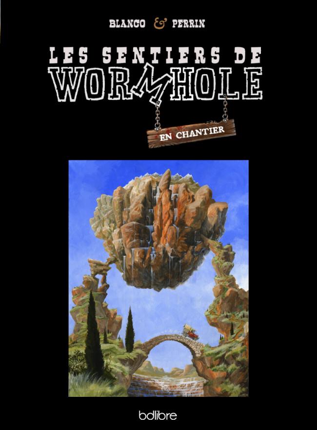 Couverture de Les sentiers de Wormhole -HS- En chantier (Art-Book)