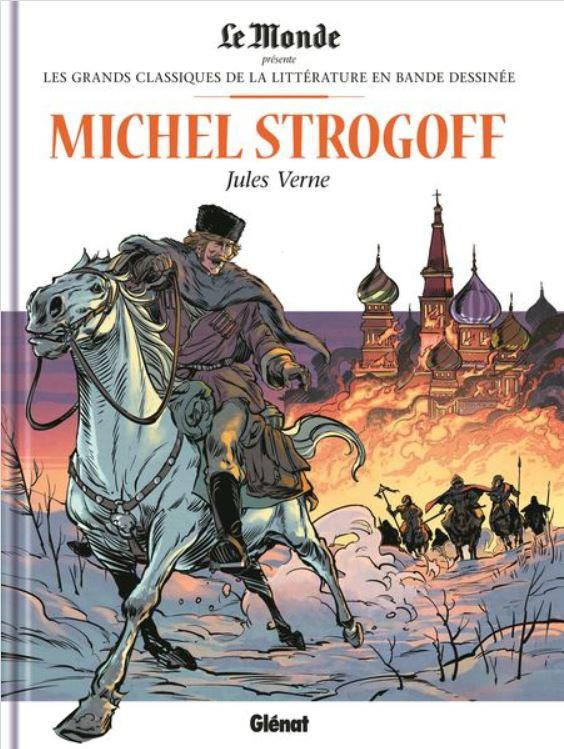 Couverture de Les grands Classiques de la littérature en bande dessinée -27- Michel Strogoff