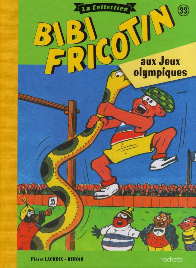 Couverture de Bibi Fricotin (Hachette - la collection) -33- Bibi Fricotin aux Jeux Olympiques