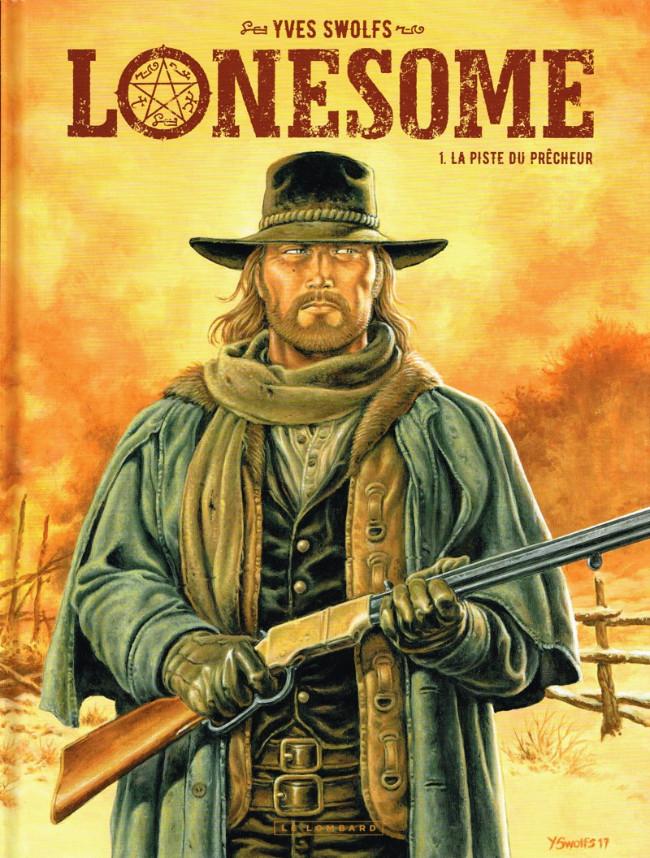Couverture de Lonesome -1- La piste du prêcheur