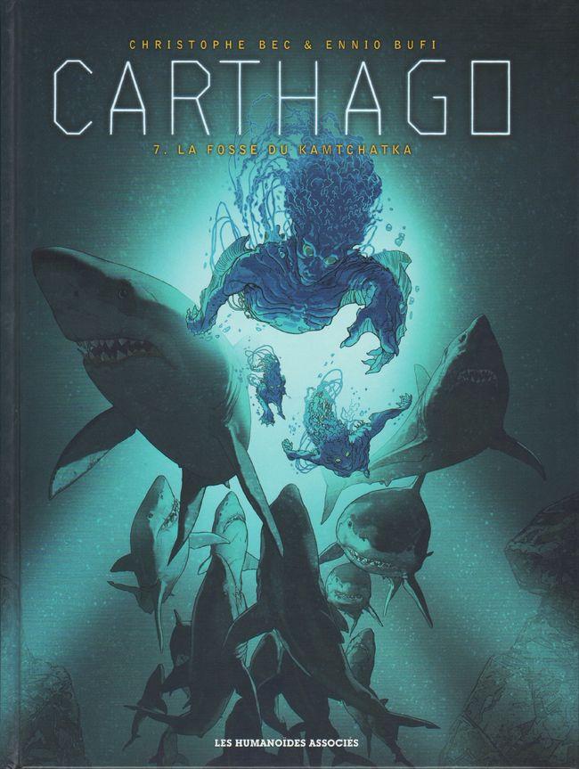 Couverture de Carthago -7- La Fosse du Kamtchatka