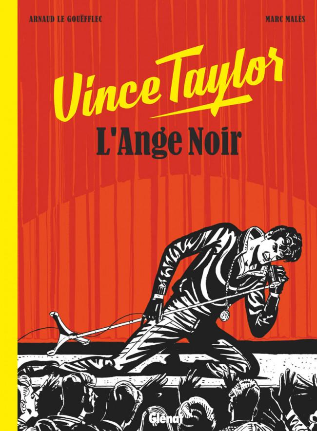 Couverture de Vince Taylor, l'ange noir