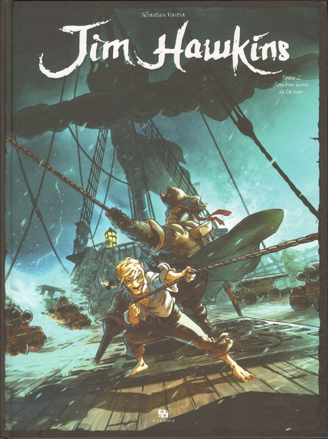 Couverture de Jim Hawkins -2- Sombres héros de la mer