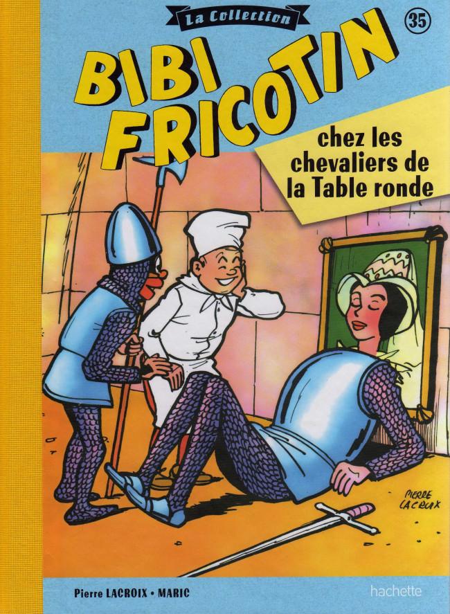 Couverture de Bibi Fricotin (Hachette - la collection) -35- Bibi Fricotin chez les chevaliers de la Table ronde