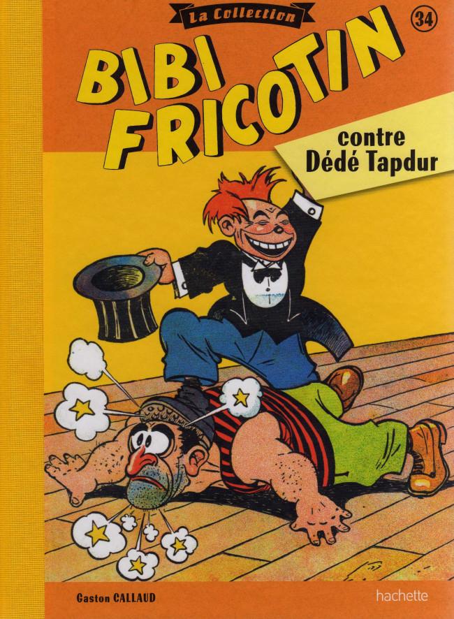 Couverture de Bibi Fricotin (Hachette - la collection) -34- Bibi Fricotin contre Dédé Tapdur
