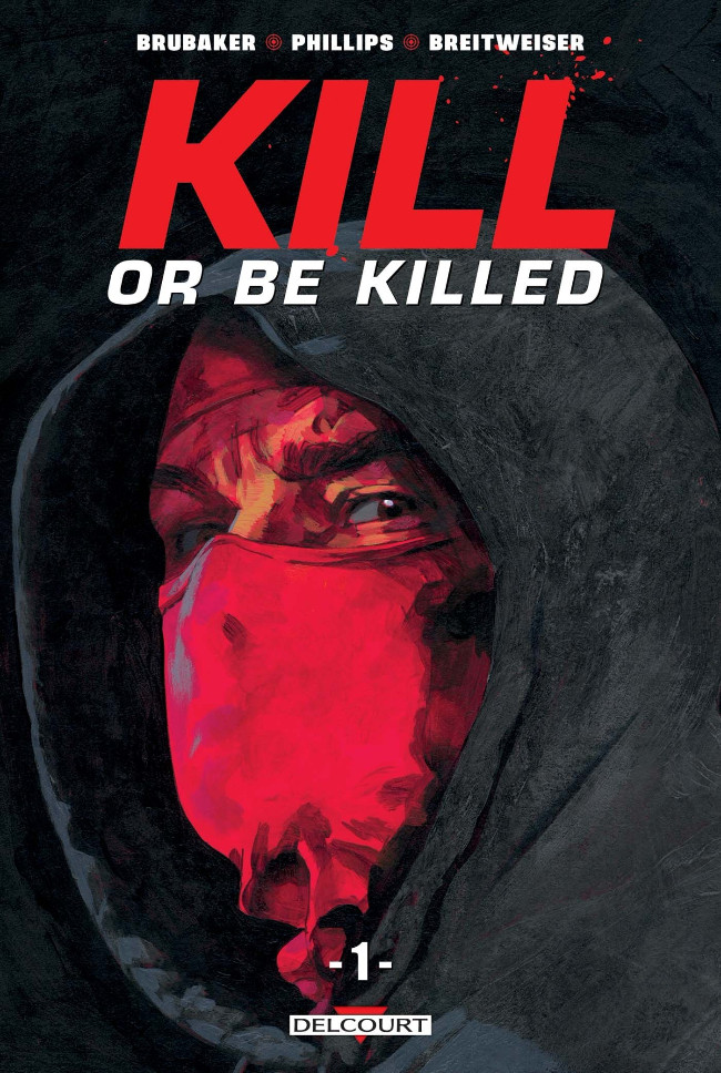 Couverture de Kill or Be Killed -1- Tome 1