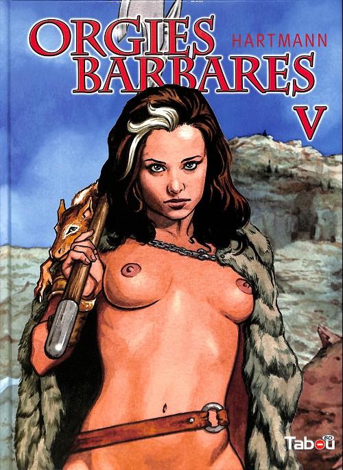 Couverture de Orgies barbares -5- Orgies barbares V