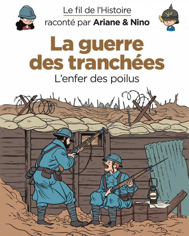 Couverture de Le fil de l'Histoire (raconté par Ariane & Nino) - La guerre des tranchées (L'enfer des poilus)