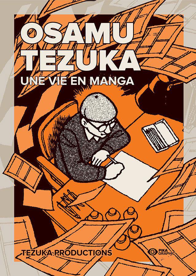 Couverture de Osamu Tezuka - Biographie -INT- Une vie en manga