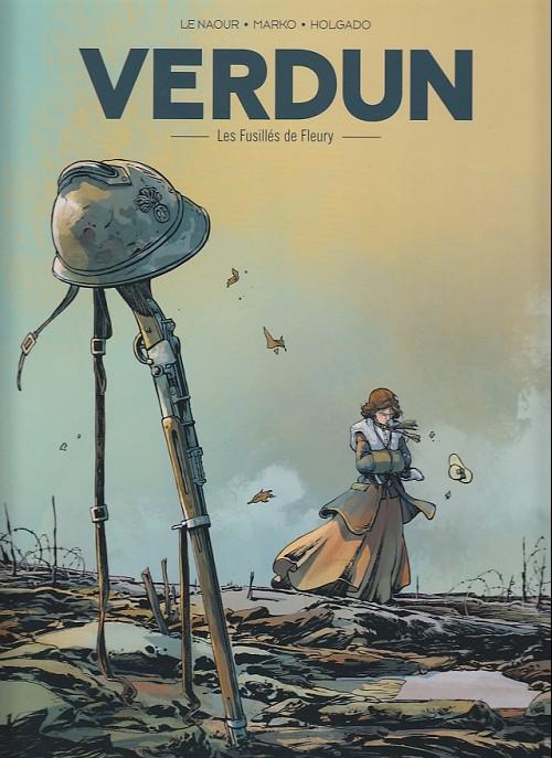 Couverture de Verdun (Holgado) -3- Les fusillés de Fleury