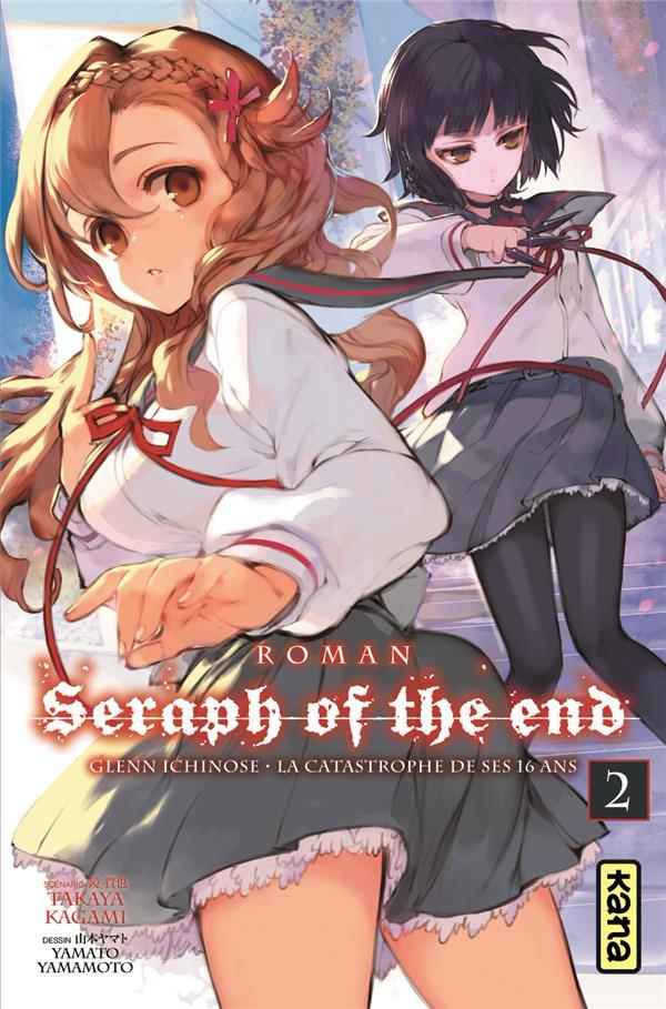 Couverture de Seraph of the End -Roman2- Glenn Ichinose - la catastrophe de ses 16 ans - Tome 2