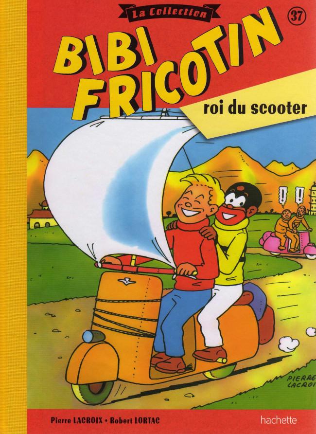 Couverture de Bibi Fricotin (Hachette - la collection) -37- Bibi Fricotin roi du scooter
