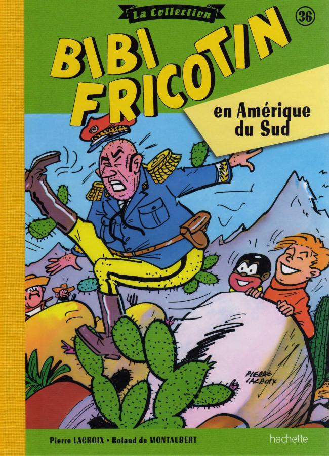 Couverture de Bibi Fricotin (Hachette - la collection) -36- Bibi Fricotin en Amérique du Sud