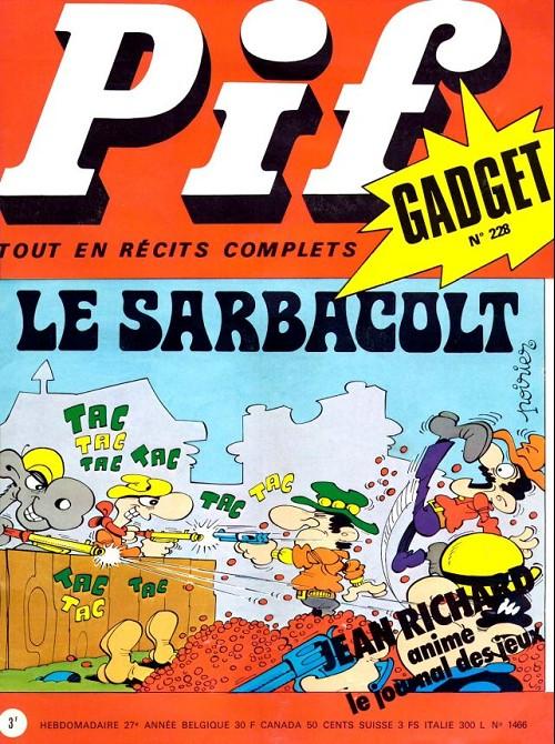 Couverture de Pif (Gadget) -228- Le sarbacolt
