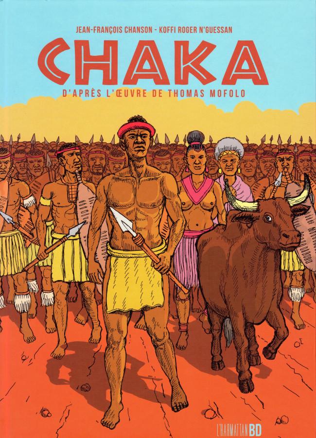 Couverture de Chaka (Chason/N'Guessan) - Chaka, D'après l'oeuvre de Thomas Mofolo
