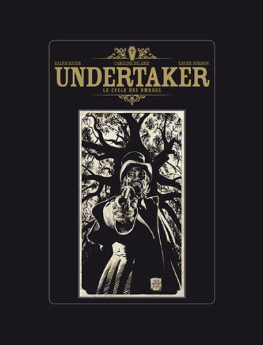 Couverture de Undertaker -INT2TL- Le Cycle des ombres