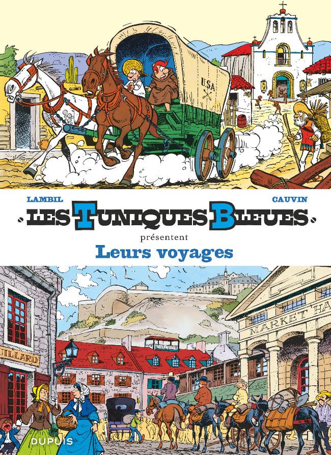Couverture de Les tuniques Bleues présentent -10- Leurs voyages