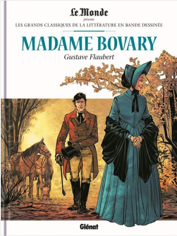 Couverture de Les grands Classiques de la littérature en bande dessinée (Glénat/Le Monde) -29- Madame Bovary