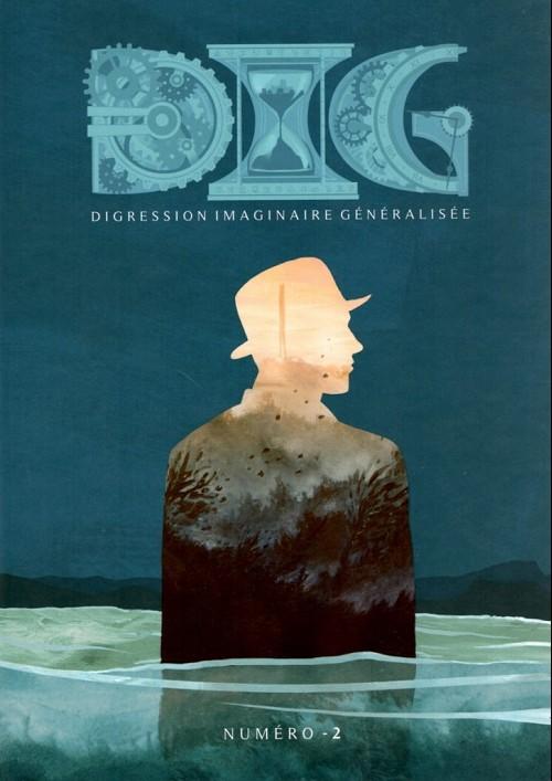 Couverture de DIG (Digression Imaginaire Généralisée) --2- Numéro -2