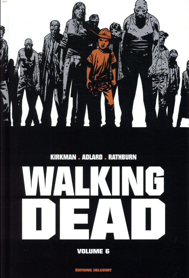 Couverture de Walking Dead -INT06- Volume 6