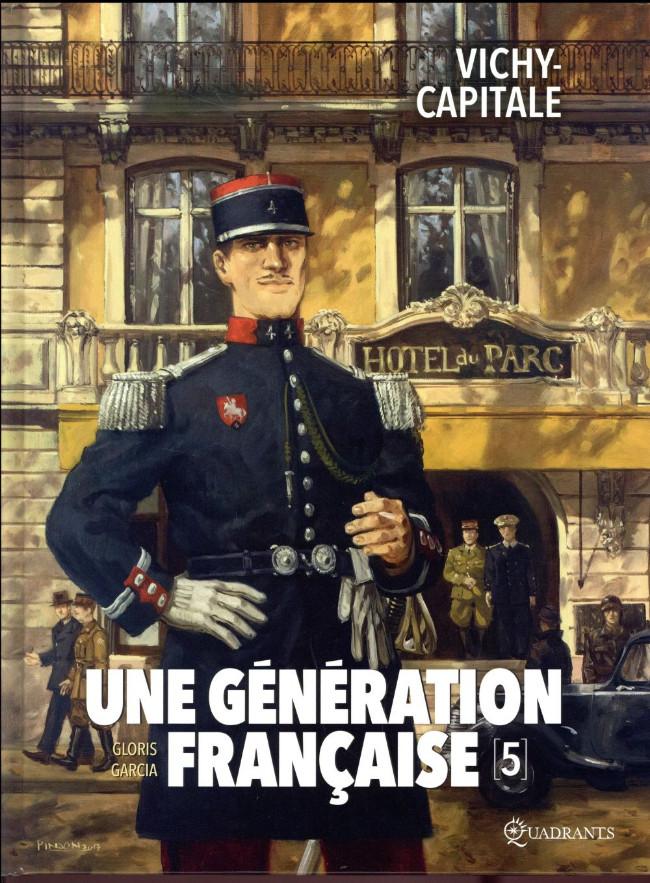 Couverture de Une génération française -5- Vichy-capitale