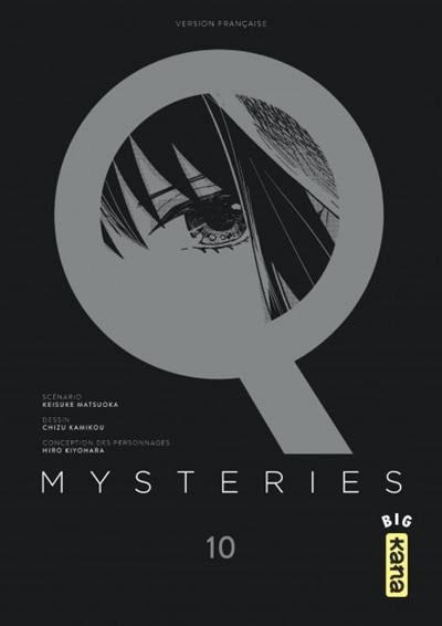 Q Mysteries - Tomes : 9 et 10 (la suite)