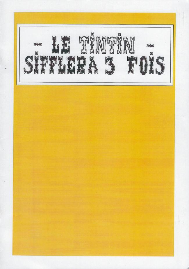 Couverture de Tintin - Pastiches, parodies & pirates - Le Tintin sifflera 3 fois