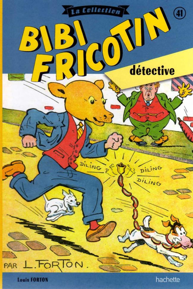 Couverture de Bibi Fricotin (Hachette - la collection) -41- Bibi Fricotin détective