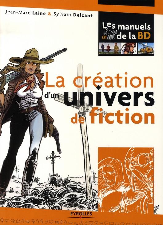 (DOC) Les Manuels de la BD - La création d'un univers de fiction