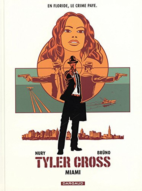Couverture de Tyler Cross -3- Miami