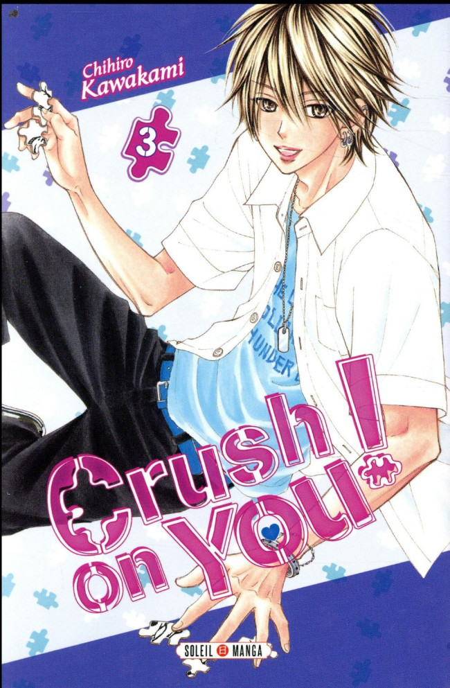 Couverture de Crush on you ! -3- Tome 3