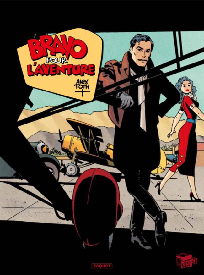 Couverture de Bravo pour l'aventure -INT- Bravo pour l'aventure (Intégrale couleurs)