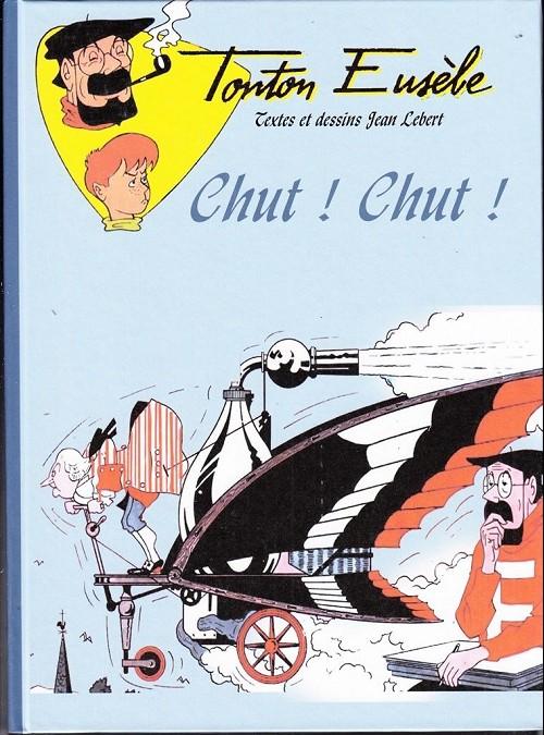 Couverture de Tonton Eusèbe (Les aventures de) -4- Chut ! chut !