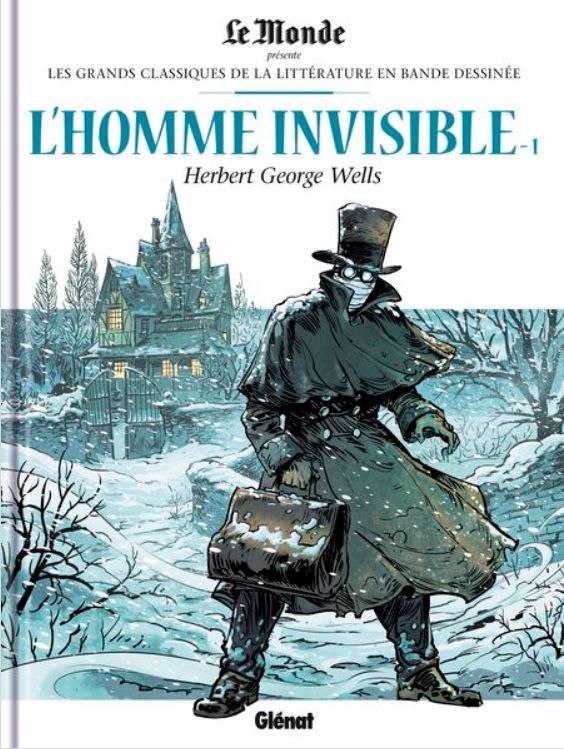 Couverture de Les grands Classiques de la littérature en bande dessinée (Glénat/Le Monde) -31- L'Homme Invisible - 1