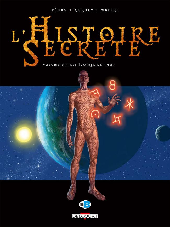 Couverture de L'histoire secrète -0- Les Ivoires de Thot