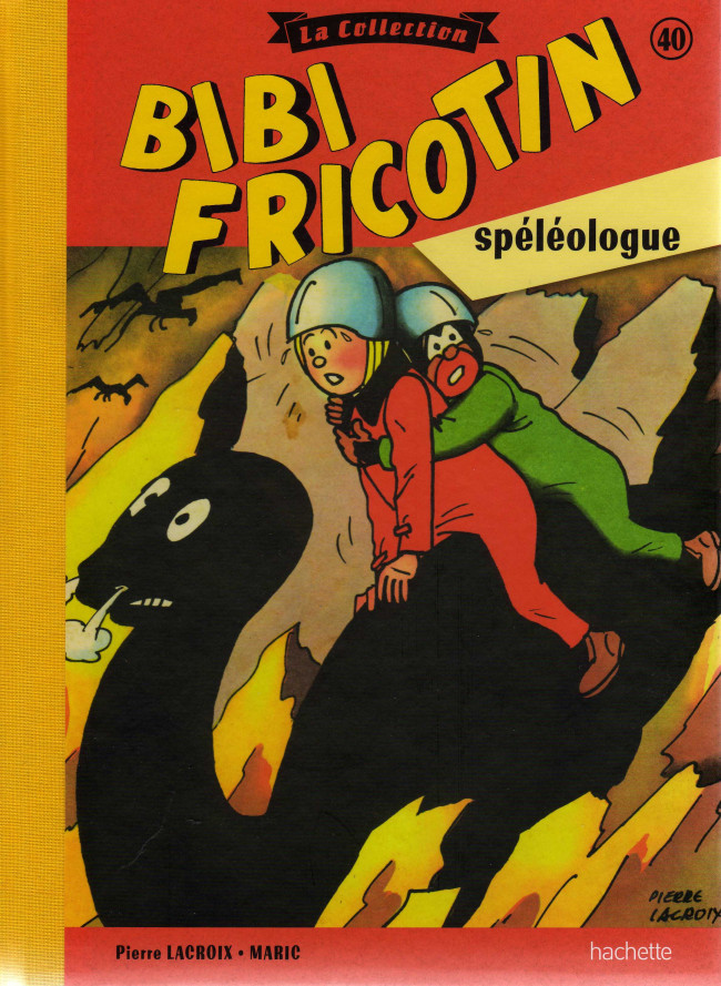 Couverture de Bibi Fricotin (Hachette - la collection) -40- Bibi Fricotin spéléologue