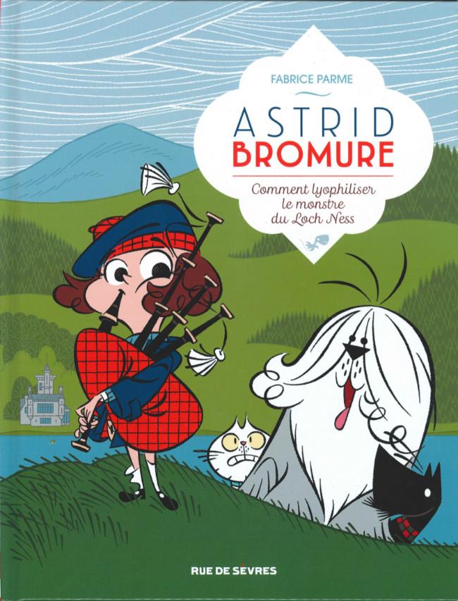 Couverture de Astrid Bromure -4- Comment lyophiliser le monstre du Loch Ness