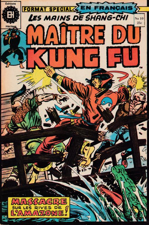 Couverture de Les mains de Shang-Chi, maître du Kung-Fu (Éditions Héritage) -10- Massacre le long de l'Amazone