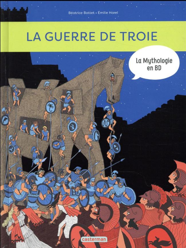 Couverture de La mythologie en BD -9- La guerre de Troie et l'Iliade