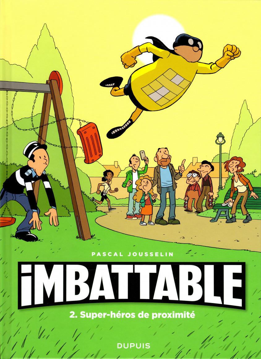 Couverture de Imbattable -2- Super-héros de proximité