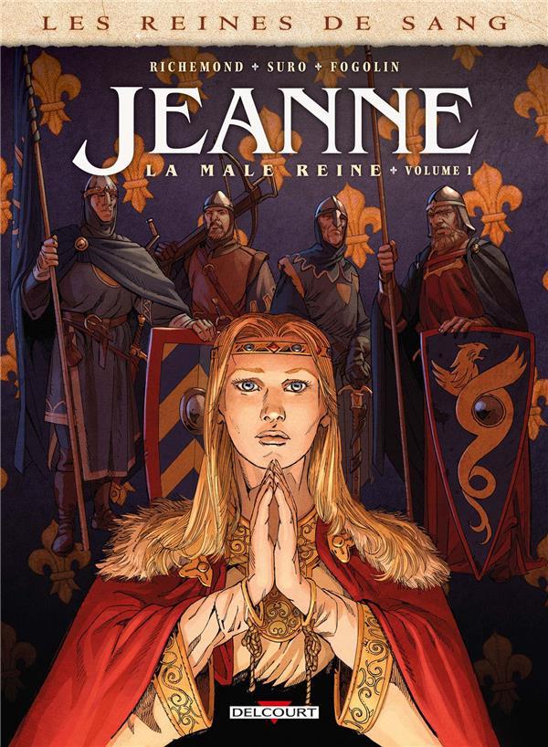 Couverture de Les reines de sang - Jeanne, la mâle reine -1- Volume 1