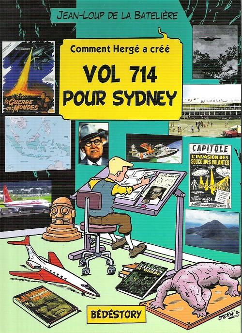 Comment Hergé a créé... -21- Vol 714 pour Sydney