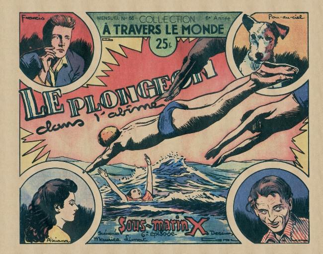 Couverture de À travers le monde (2e série) -68- Sous-marin X (6e épisode), le plongeon dans l'abîme