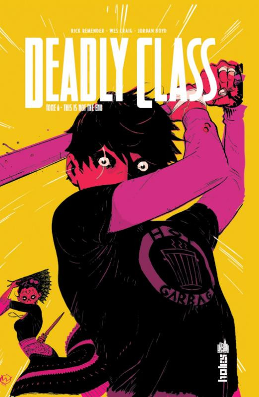 Couverture de Deadly Class -6- This is Not the End